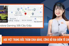 Bản tin AoE ngày 11/1: AoE Việt Trung công bố địa điểm tổ chức và bốc thăm chia bảng đấu