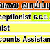 Vacancies for Receptionist | Typist | Accounts Assistant