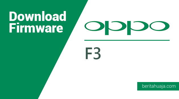 Download Firmware Oppo F3