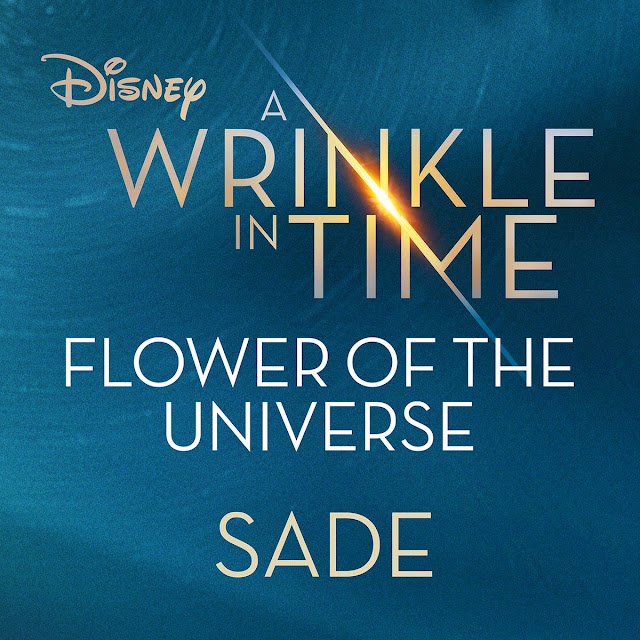 MusicLoad featureing Sade lyric video for song titled Flower In Time, from soundtrack for Disney film titled A Wrinkle In Time
