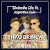 DOWNLOAD MP3:  Sicimila Djs Feat Argentina Luis-Não Brinca Com Meu Coração ( 2018 )       BAIXAR MP3
