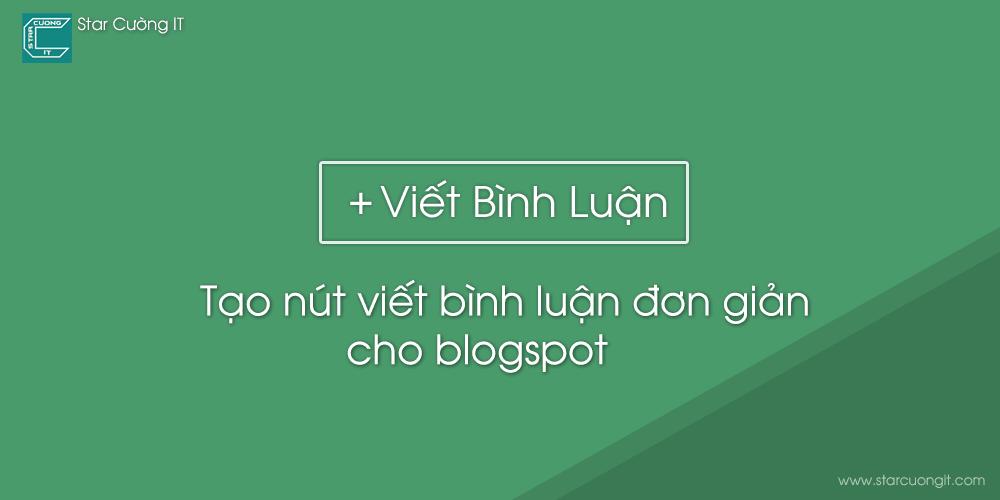 Tạo nút viết bình luận đơn giản cho blogspot