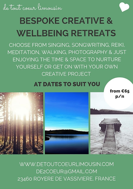 creative, wellbeing, travel, Limousin, Creuse, France, retreats, holidays, low cost, affordable, reiki, singing, vocal coaching, singing holidays, walking, meditation, nature, mindfulness, accommodation, lac de vassiviere, haute vienne, correze, de tout coeur limousin, retreat centre, wellness, health,
