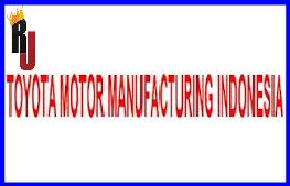 Lowongan Kerja PT Toyota Motor Manufacturing Indonesia Penempatan Awal Tahun 2016