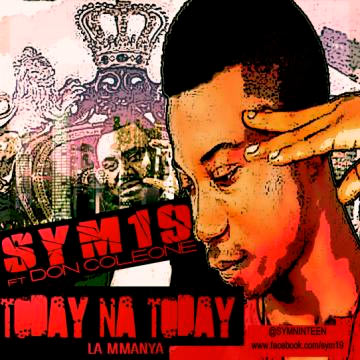 Sym19 ft Don Coleone - Today Na Today