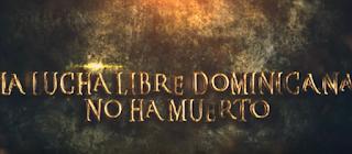 Documental sobre la nueva generación de la lucha libre en República Dominicana