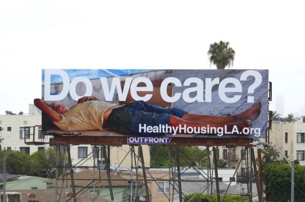 Homelessness Do we care LA billboard