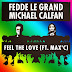 FEDDE LE GRAND & MICHAEL CALFAN DROPS 'FEEL THE LOVE' FT. MAX'C OFFICIAL VIDEO & REMIX COMPETITION!