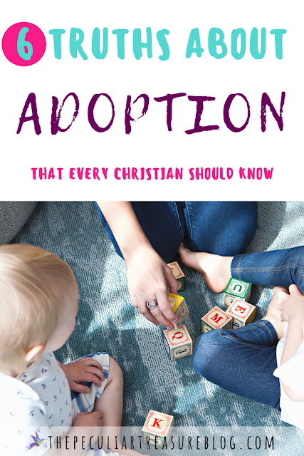 6-truths-about-adoption-that-every-christian-should-know