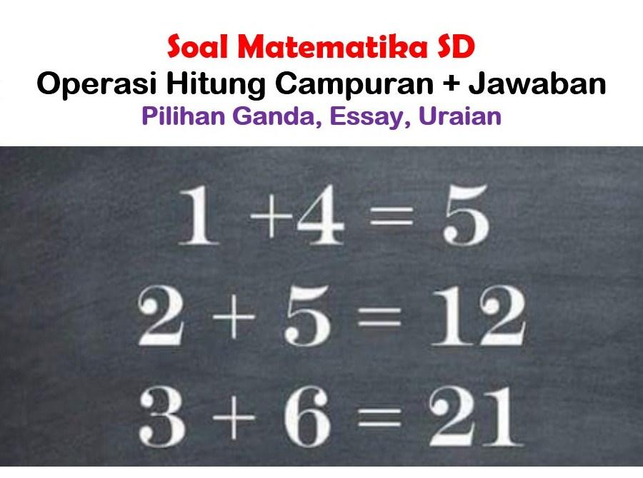 Soal Matematika Mudah Dan Jawabannya