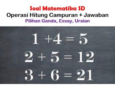 Soal Matematika SD Operasi Hitung Campuran + Jawaban