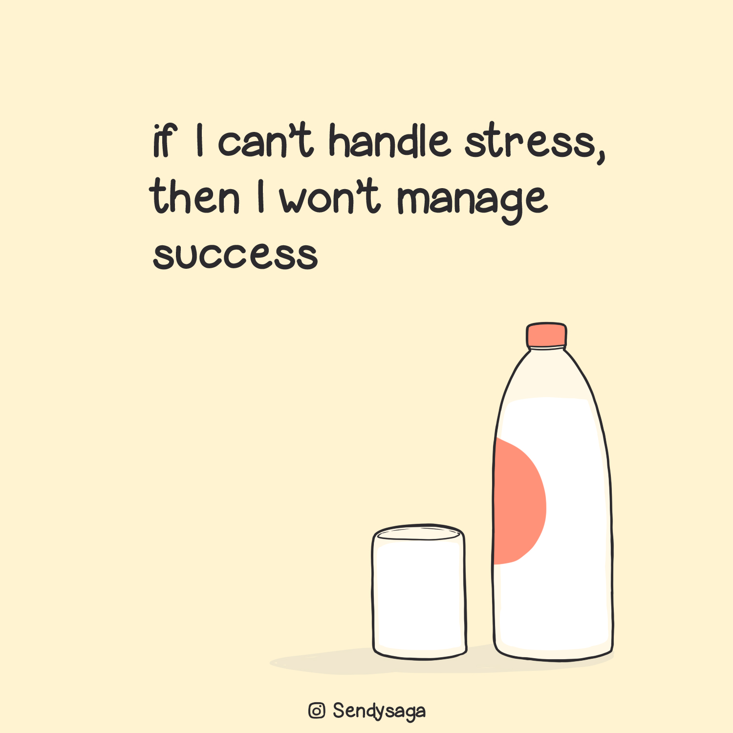 if I cant handle stress then I wont manage success