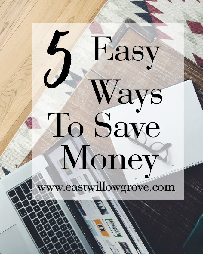 5 Easy Ways To Save Money