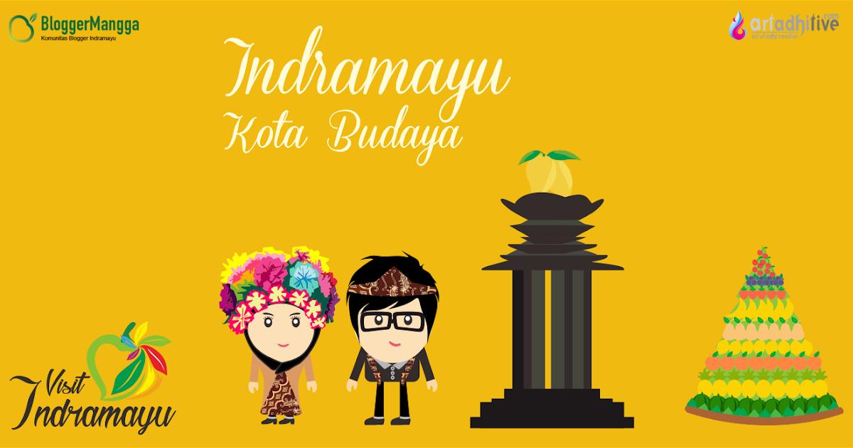 selain kota mangga indramayu juga terkenal dengan kota budaya artadhitive daily art creator selain kota mangga indramayu juga