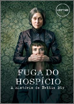 Fuga do Hospício: A História de Nellie Bly Dublado