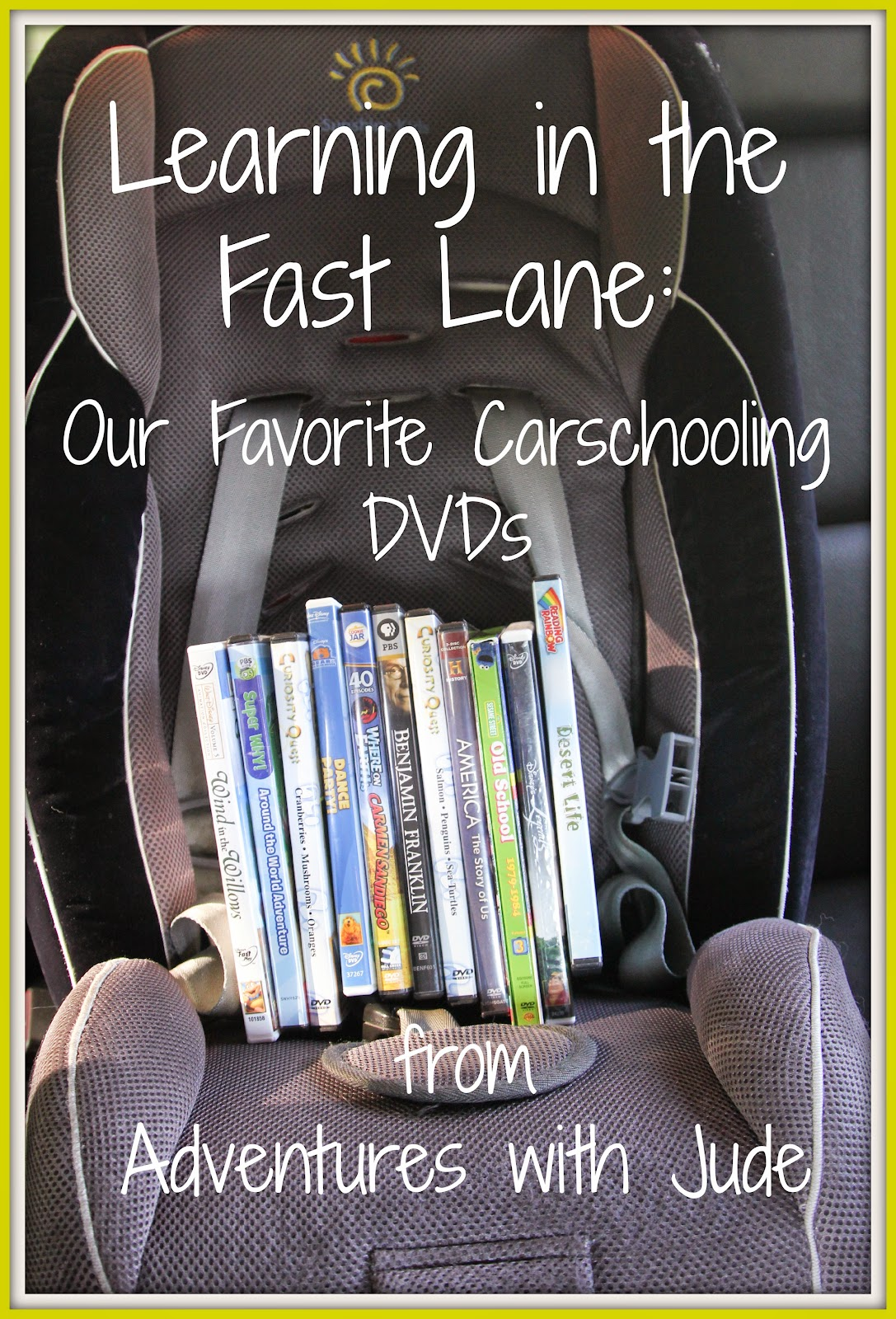 Our Favorite Carschooling DVDs (PK & early elementary)