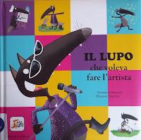 Il lupo che voleva fare l'artista - Edizioni Gribaudo