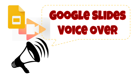 Voice Over in Google Slides