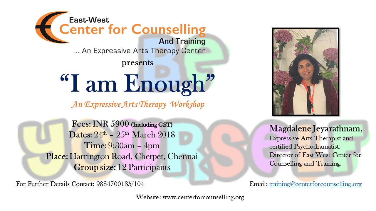 East West Center For Counselling Trg Chennai I Am Enough An