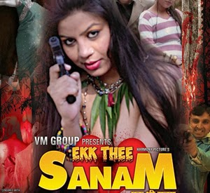 Ekk Thee Sanam (2013) Full Movie Watch Online
