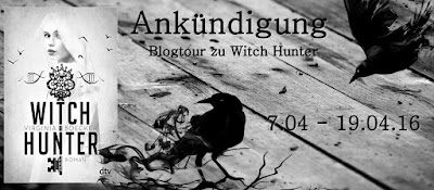 http://inas-little-bakery.blogspot.de/2016/04/ankundigung-blogtour-witch-hunter.html