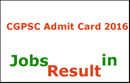 CGPSC Admit Card 2016