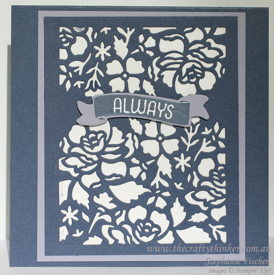 Stampin Up, #thecraftythinker, Floral Phrases, Detailed Floral Thinlits, Time of Year, Combination banner,Stampin Up Australia Demonstrator