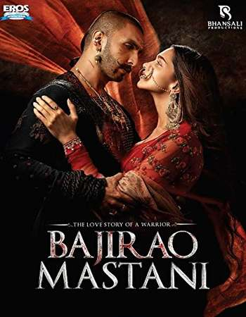 Poster Of Bajirao Mastani 2015 Hindi 450MB BRRip 480p ESubs Free Download Watch Online