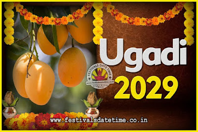 2029 Ugadi New Year Date and Time, 2029 Ugadi Calendar