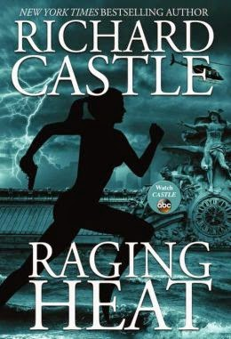 Review - Raging Heat by Richard Castle