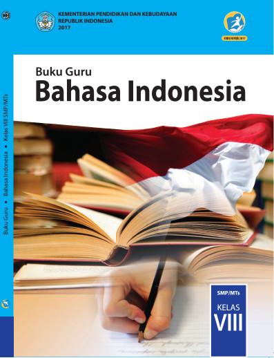 Buku Guru Bahasa Indonesia Kurikulum 2013 Revisi 2017 Kelas 8