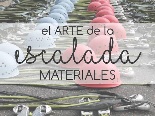 EL ARTE DE LA ESCALADA (materiales)