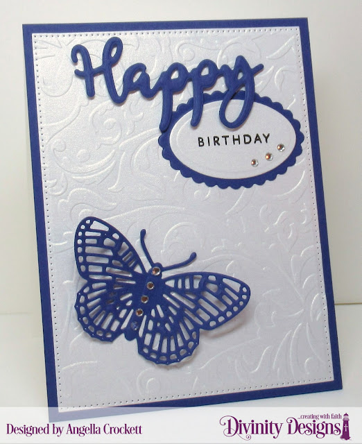 Divinity Designs: Happy Stamp/Die Duos, Scalloped Ovals Dies, Ovals Dies, Pierced Rectangles Dies, Fancy Fritillary Dies, Flourishes Embossing Folder, Card Designer Angie Crockett