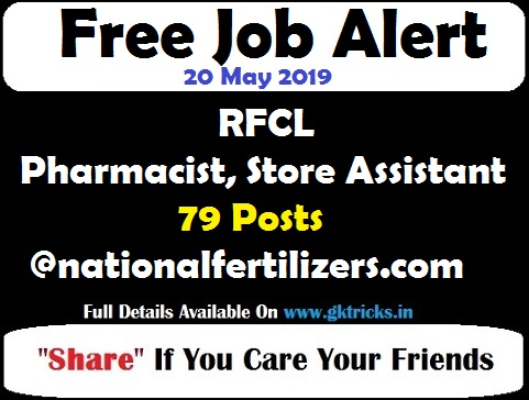 RFCL Pharmacist, Store Assistant Recruitment 79 Posts