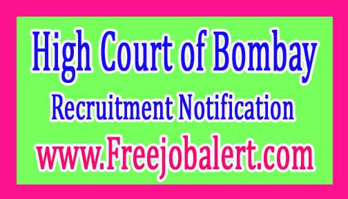 High Court of Bombay Recruitment Notification 2017