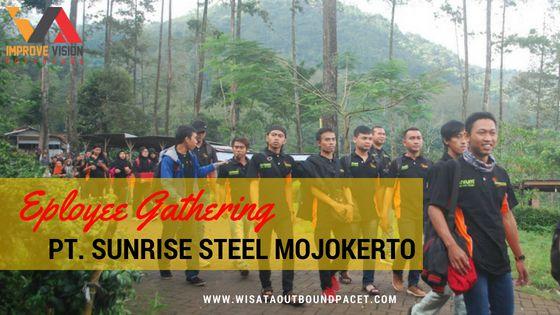 employee gathering pt sunrise steel mojokerto wisata outbound pacet improve vision