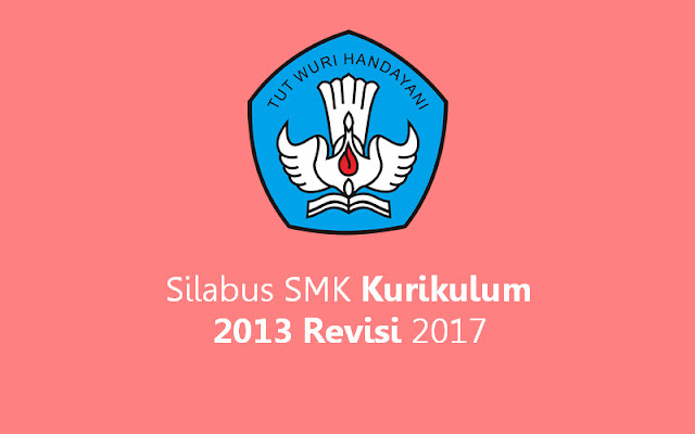 Silabus SMK Kurikulum 2013 Revisi 2017