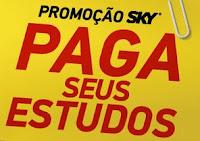 Promoção SKY Paga seus Estudos www.skyestudos.com.br