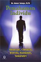 Pemahaman Individu (Observasi, Checklist, Interviu, Kuesioner, Sosiometri)