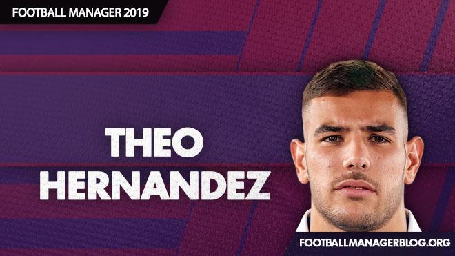 Theo Hernandez - FM2019 Wonderkid Review