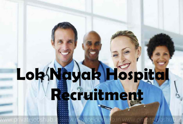 Lok Nayak Hospital Recruitment