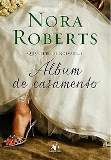 [Resenha] Álbum de casamento - Nora Roberts