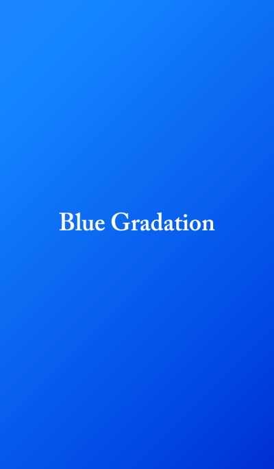 Blue Gradation..