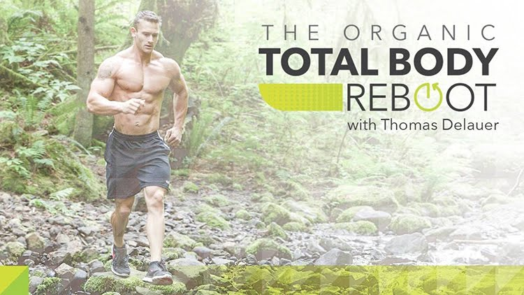 The Organic Total Body Reboot