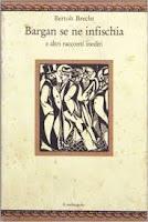 Bargan se ne infischia e altri racconti inediti di Bertolt Brecht