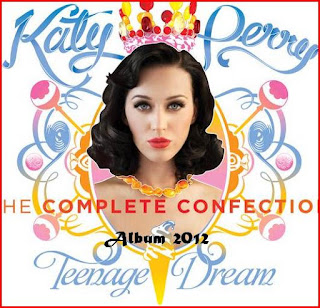 Katy Perry Album Teenage Dream The Complete  cover