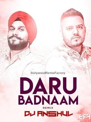 Daru Badnaam (A Remix) Dj Anshul Remix