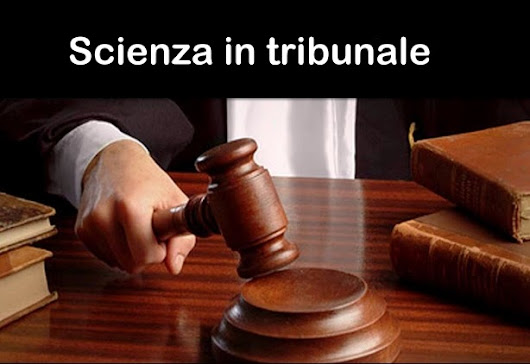 Italia: Scienza in tribunale