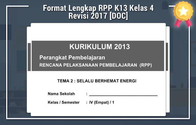 Format Lengkap RPP K13 Kelas 4 Revisi 2017 [DOC]