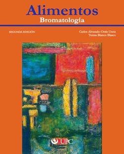 Alimentos: Bromatología 2ª Edición